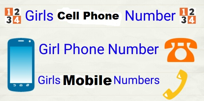 Girl Mobile Number List for Dating and Friendship
